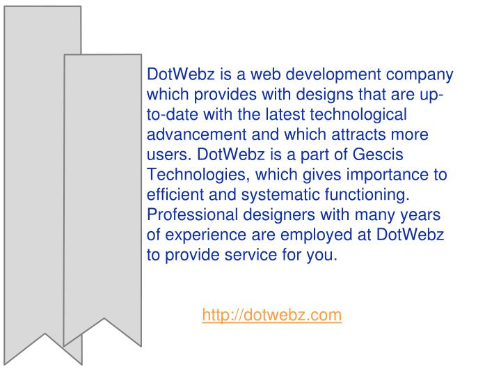 DotWebz is a web development company which