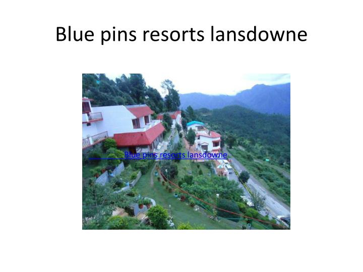 Blue pins resorts