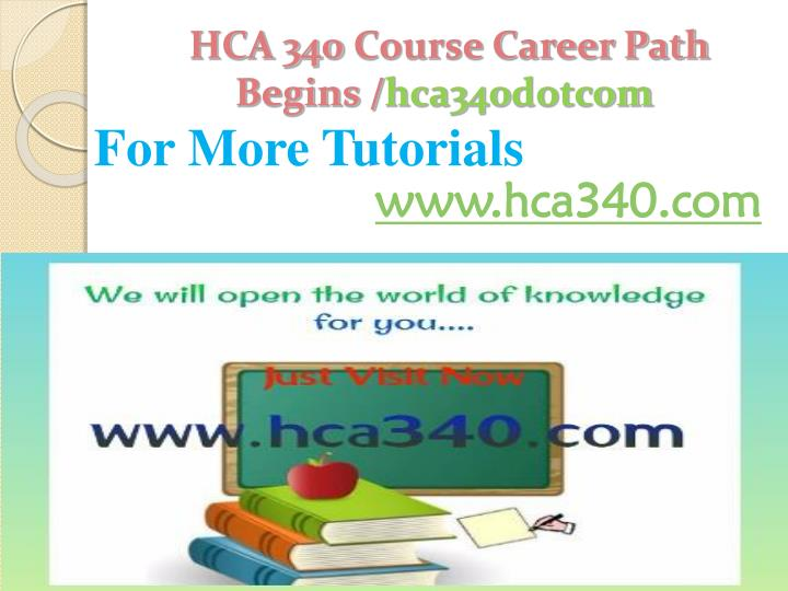hca 230 final project powerpoint presentation Hca 230 week 9 final project interpersonal communication presentation this tutorial was purchased 10 times & rated a+ by student like you resources: associate program material: final project overview and timeline, associate program material: final project case studies choose a case study from the associate program material: final project case.