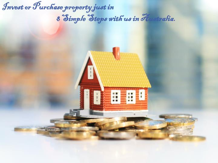 Invest or Purchase property just in