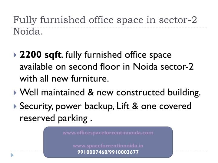 Fully furnished office space in sector-2