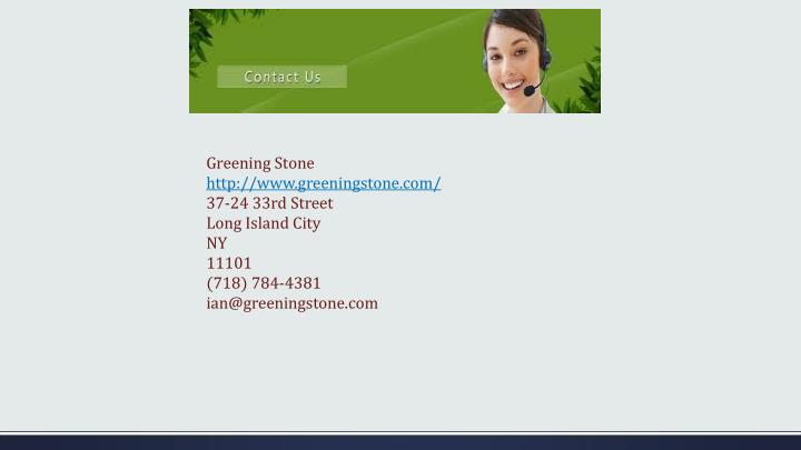 Greening Stone