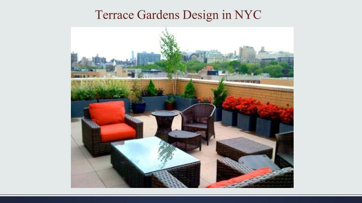 Terrace gardens design in nyc