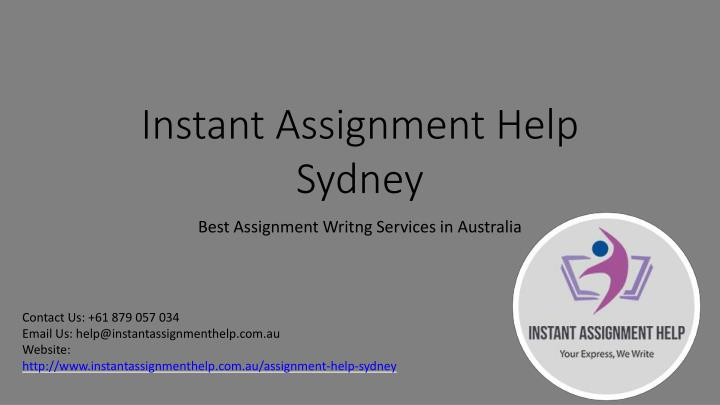 Instant Assignment Help Sydney