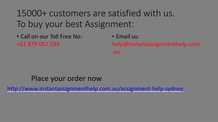 15000+ customers are satisfied with us.