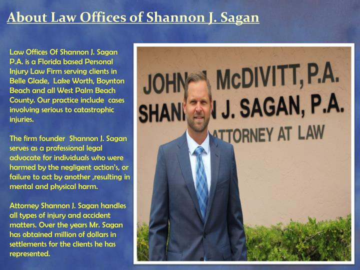 About Law Offices of Shannon J. Sagan