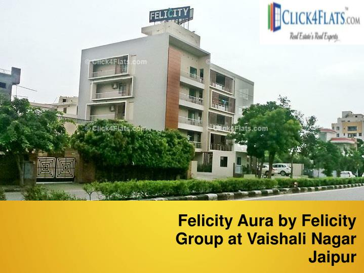 Felicity Aura by Felicity Group at Vaishali Nagar Jaipur