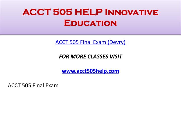 Acct 505 help innovative education1