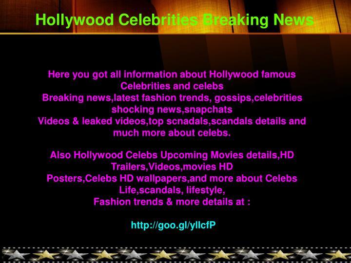 Hollywood Celebrities Breaking News
