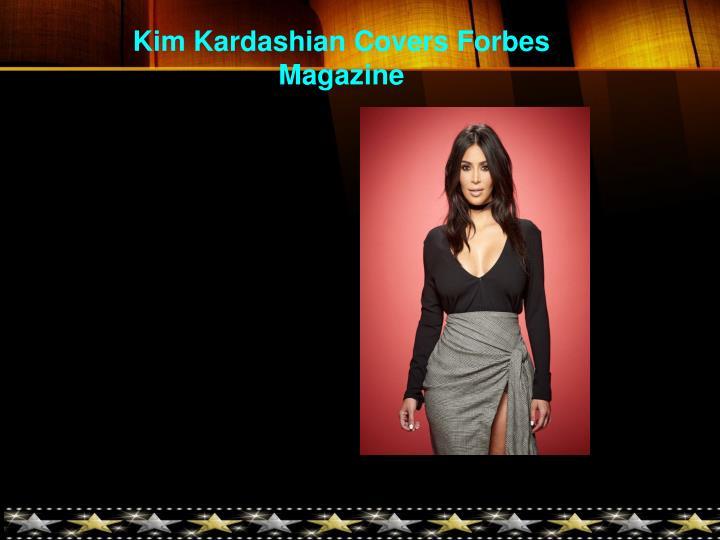 Kim Kardashian Covers Forbes Magazine