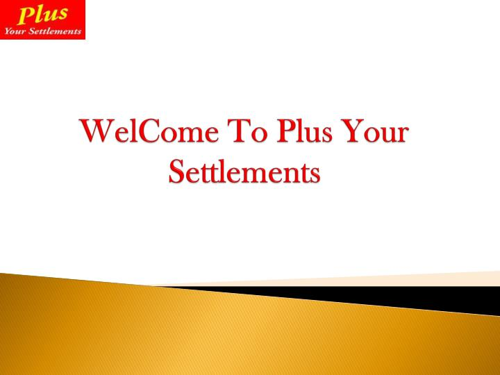 Welcome to plus your settlements