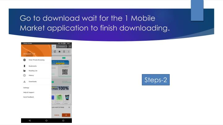 Go to download wait for the 1 mobile market application to finish downloading