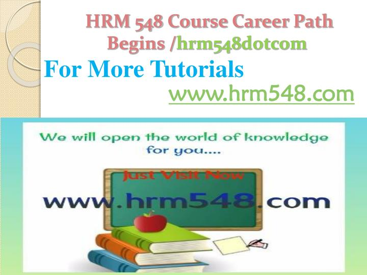 Hrm 548 course career path begins hrm548 dotcom