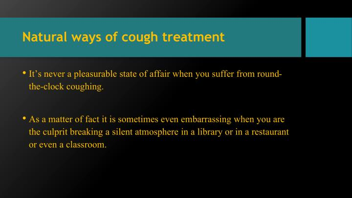 Natural ways of cough treatment