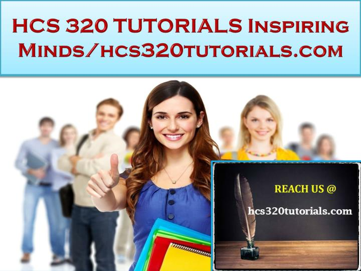 Hcs 320 tutorials inspiring minds hcs320tutorials com