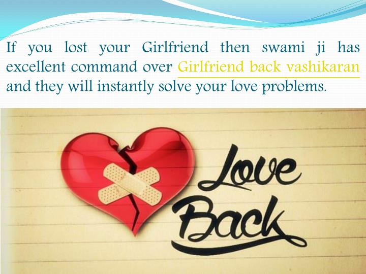If you lost your Girlfriend then swami ji has