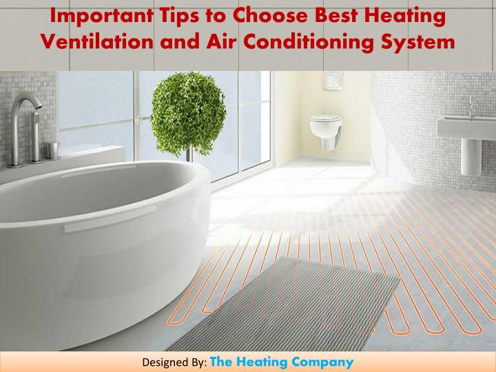 Ppt Important Tips To Choose Best Heating Ventilation