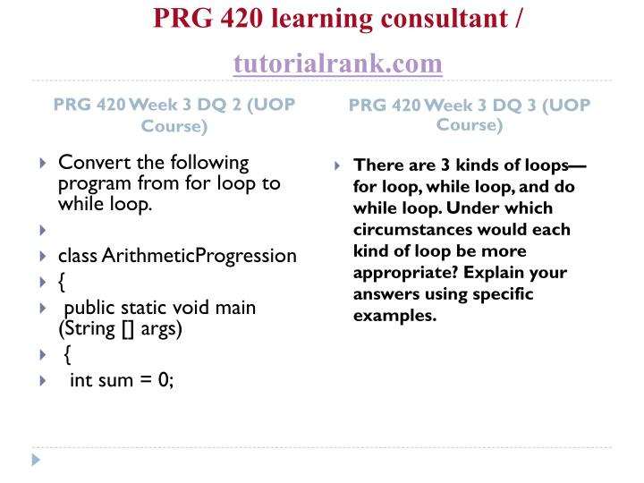 PRG 420 learning consultant /