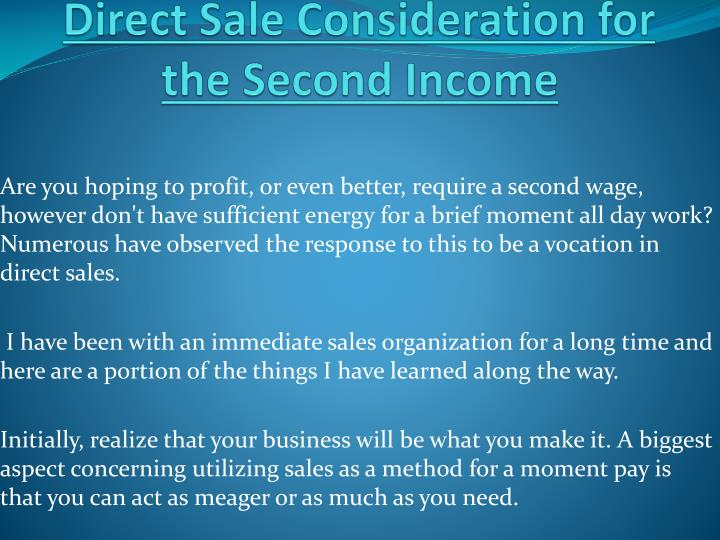Direct sale consideration for the second income