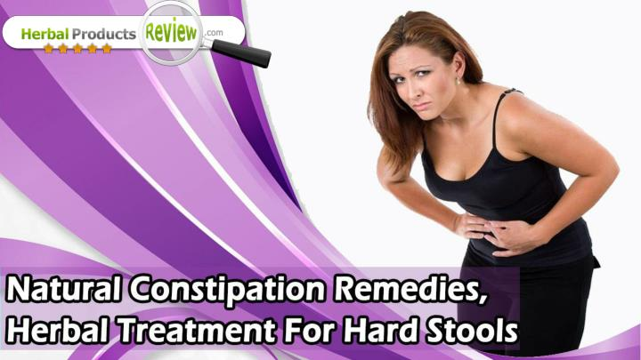 Natural constipation remedies herbal treatment for hard stools