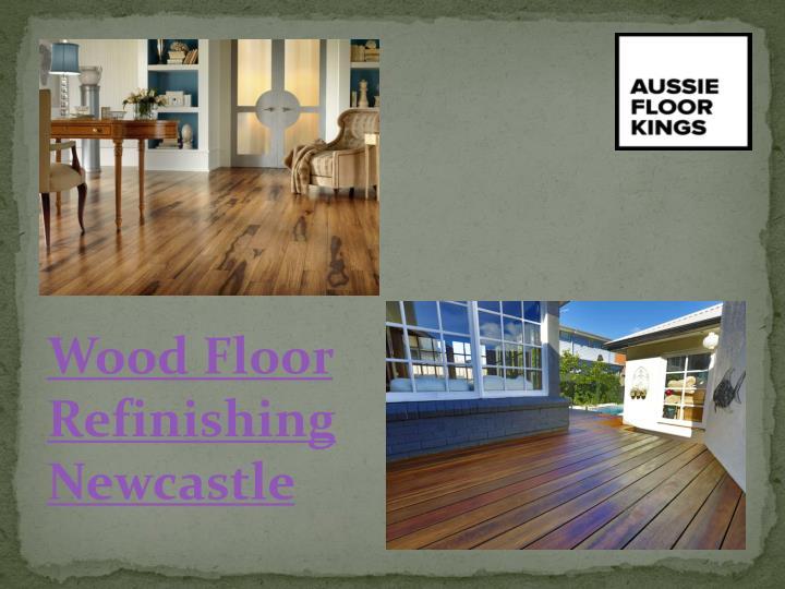 Wood Floor Refinishing Newcastle