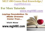mgt 490 course real knowledge mgt490dotcom9