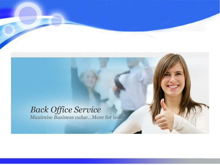 Importance of a perfect back office outsourcing support
