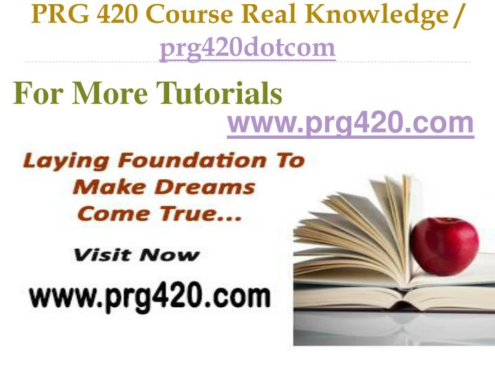 prg 420 week 5 Prg 420 week 5 team assignment resuability (2 papers) this tutorial was purchased 4 times & rated a+ by student like you in the real world, an entire program is rarely written from scratch.
