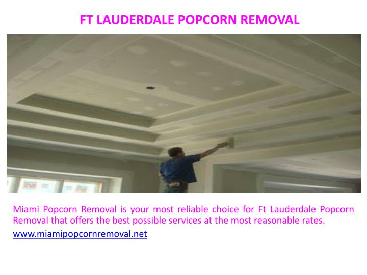 Ft lauderdale popcorn removal