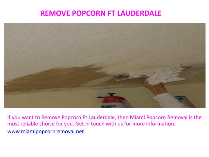 Remove Popcorn Ft Lauderdale