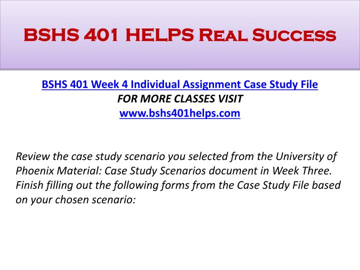 BSHS 401 HELPS Real Success
