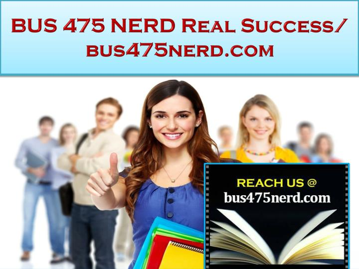 Bus 475 nerd real success bus475nerd com