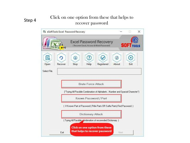 Click on one option from these that helps to recover password