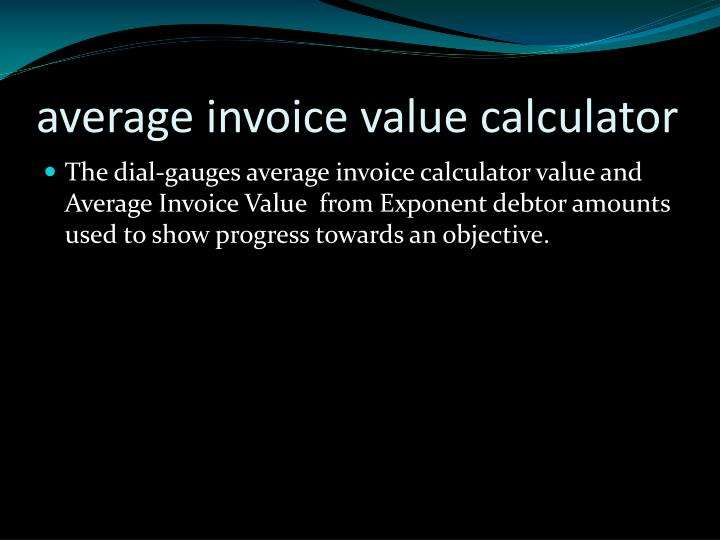 average invoice value calculator