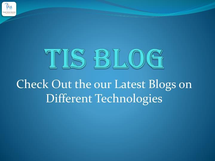 TIS Blog