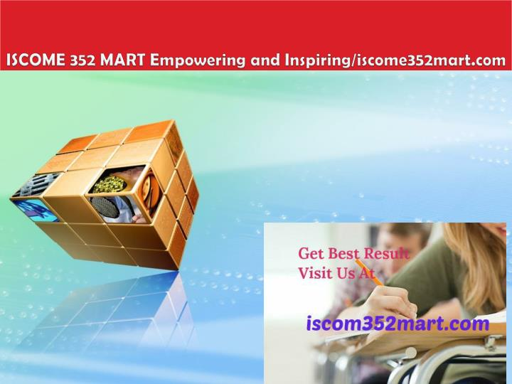 Iscome 352 mart empowering and inspiring iscome352mart com