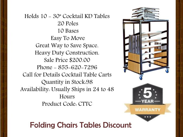 "Holds 10 - 30"" Cocktail KD Tables"