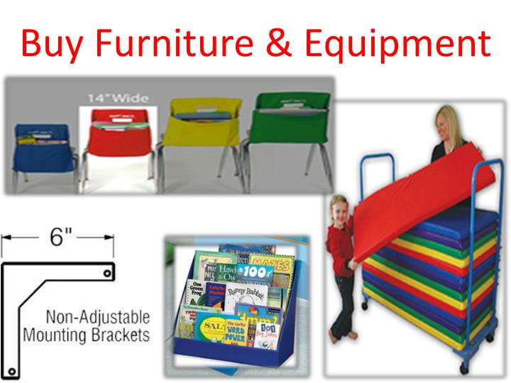 Buy Furniture & Equipment