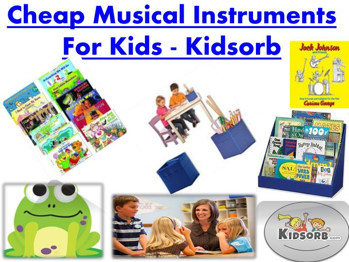 Cheap musical instruments for kids kidsorb
