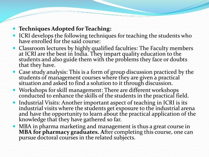 Techniques Adopted for Teaching: