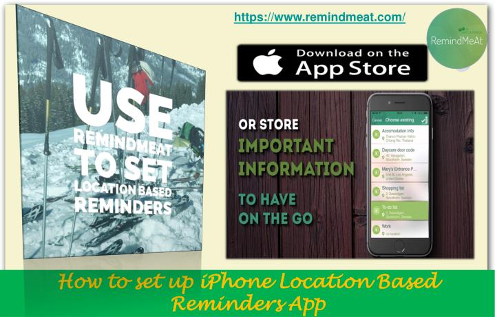How to set up iphone location based reminders app