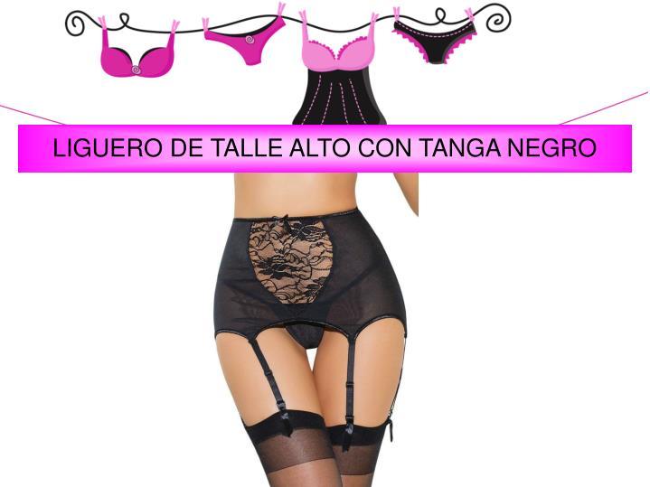 LIGUERO DE TALLE ALTO CON TANGA NEGRO