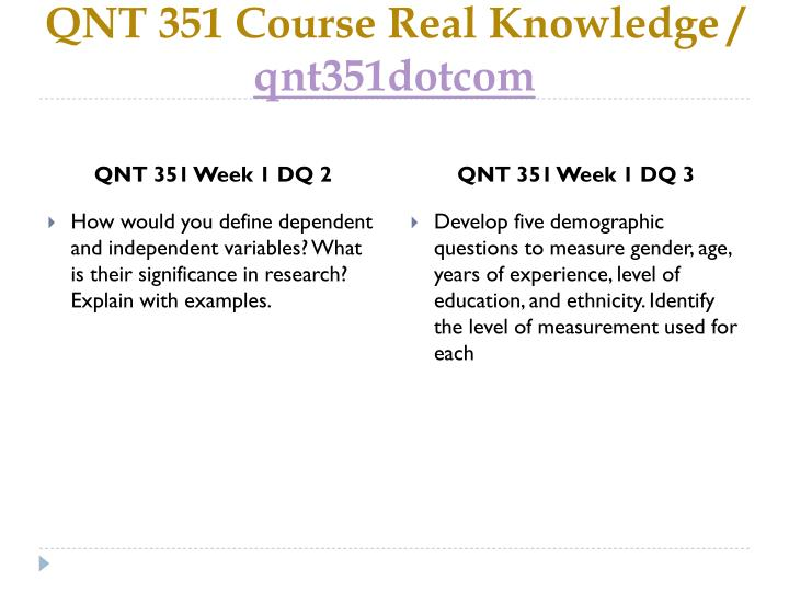 qnt 351 week 2 discussion questions Learning team data collection discuss with your team whether you have data from res/351, and if your team would like to use one team member's data for the learning team assignments in this course.