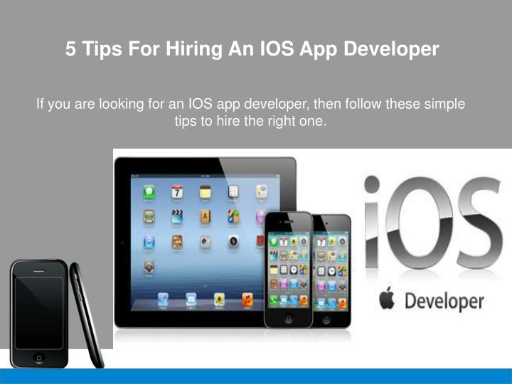 5 tips for hiring an ios app developer