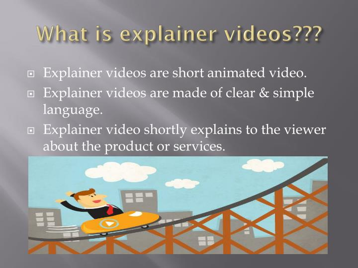 What is explainer videos???