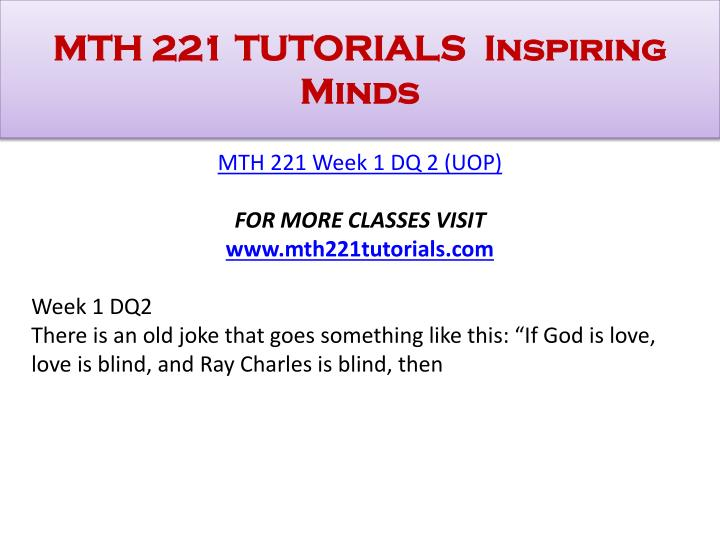 mth 221 Here is the best resource for homework help with mth 221 221 at university of  phoenix find mth 221221 study guides, notes, and practice tests from.