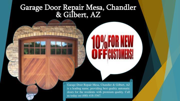 Ppt garage door repair installation services gilbert for Garage door repair chandler