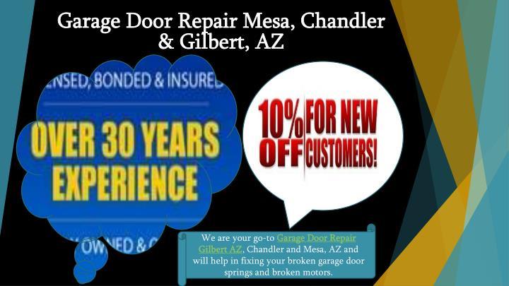 Ppt garage door repair installation services gilbert for Garage door repair chandler az