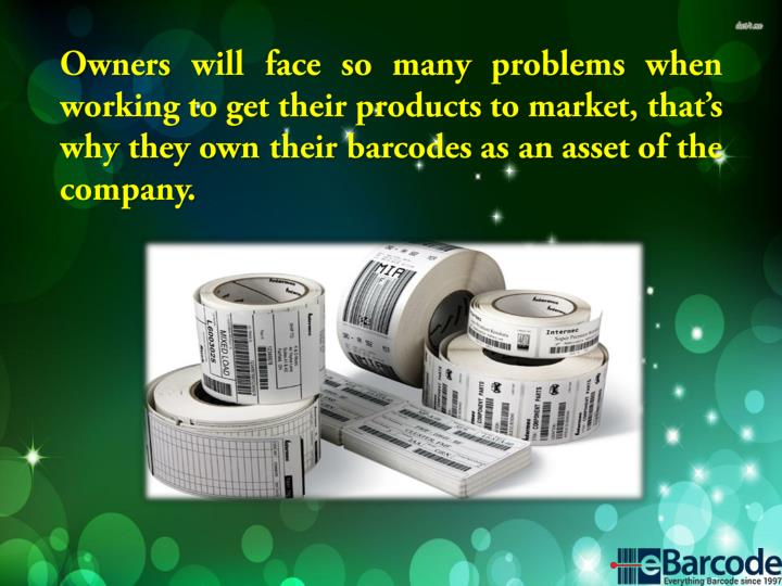 Owners will face so many problems when working to get their products to market, that's why they own their