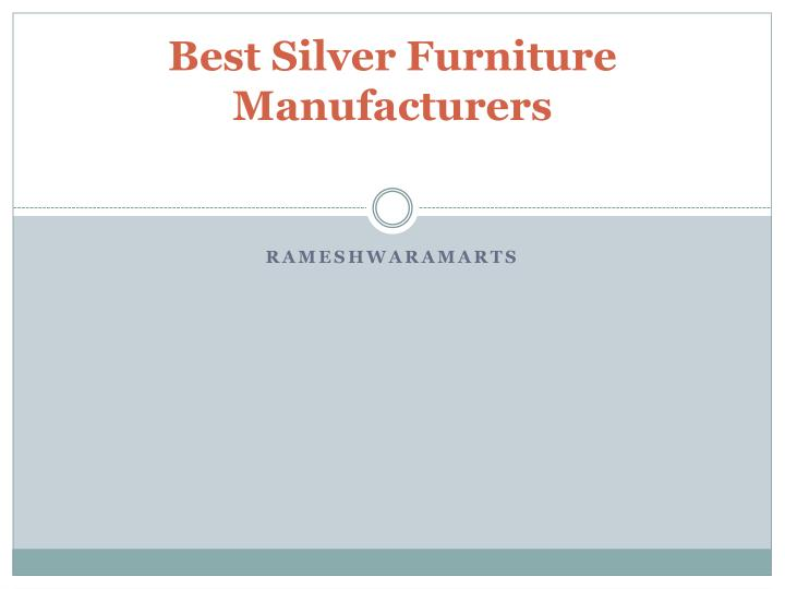 Best silver furniture manufacturers